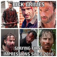 Rick Grimes- Slaying first impressions since 2010 - TWD