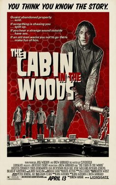 The Cabin in the Woods. Awesome poster. Awesome movie.