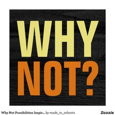 Why Not Possibilities Inspirational Gray Wood