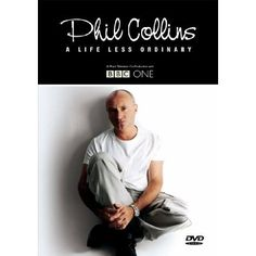 Phil Collins - A Life Less Ordinary: Movies