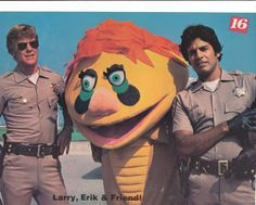 Larry Wilcox, Erik Estrada and H.R. Pufnstuf, 16 Magazine, 1970's - Seems like a strange combination.