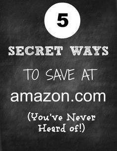 5 Secret Ways to Save at Amazon.com. Two of these tips will definitely help me save money.