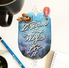 // Dream It, Wish It, Do It