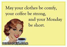 clothes-comfy-coffee-strong-monday-short-ecard