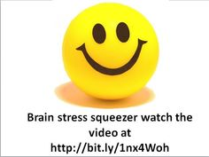 A weird name but these stress balls are wonderful for relieving tension and pent up frustration. Many people find that when they are going through a period of stress they feel the need to do something with their hands so squeeze the brain as hard as you can! www.stresscheck.co.uk