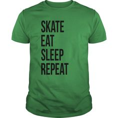 SKATE EAT SLEEP REPEAT T-Shirts 1 1  #gift #ideas #Popular #Everything #Videos #Shop #Animals #pets #Architecture #Art #Cars #motorcycles #Celebrities #DIY #crafts #Design #Education #Entertainment #Food #drink #Gardening #Geek #Hair #beauty #Health #fitness #History #Holidays #events #Home decor #Humor #Illustrations #posters #Kids #parenting #Men #Outdoors #Photography #Products #Quotes #Science #nature #Sports #Tattoos #Technology #Travel #Weddings #Women
