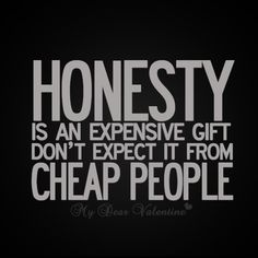 Warren Buffett — 'Honesty is a very expensive gift, Don't expect it from cheap people.'