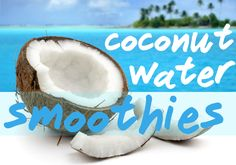 Coconut water smoothie recipes