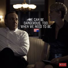"House of Cards quotes van Kevin Spacey aka Frank Underwood.""We can be dangerous too, when we need to be"" Tv Quotes, Movie Quotes, Qoutes, Couple Quotes, Life Quotes, Frank Underwood Quotes, Netflix, American Crime Story, Getting Back In Shape"