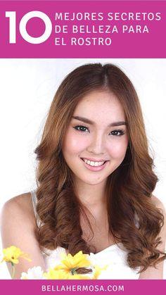 Top 10-mejores secretos de belleza para el rostro #belleza