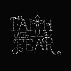 Excited to share the latest addition to my shop: Faith, Faith Over Fear Faith Rhinestone Bling on Black T-Shirt Contact for shirt color change Biblical Quotes, Faith Quotes, Spiritual Quotes, Me Quotes, Rhinestone Art, Rhinestone Transfers, Rhinestone Shirts, Bling Shirts, Faith Over Fear