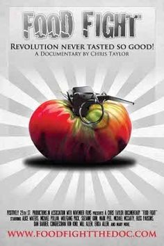 Food Fight..about the fight against American food policy must-see-food-documentaries lovable-food