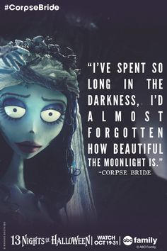 """Corpse Bride - """"I've spent so long in the darkness, i'd almost forgotten how beautiful the moonlight is. Tim Burton Art, Tim Burton Films, Tim Burton Frases, Corpse Bride Quotes, Corpse Bride Tattoo, Corpse Bride Art, Emily Corpse Bride, Corpse Bride Wedding, Tim Burton Corpse Bride"""