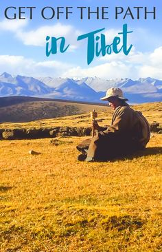 Get of the Beaten Path in Tibet // how to get there, where to stay, what to pack, what to eat, and what to see