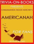 Read Online Americanah by Chimamanda Ngozi Adichie (Trivia-On-Books).
