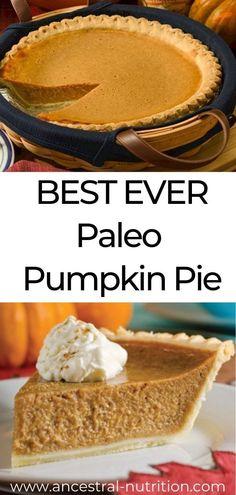 Paleo Pumpkin Pie (Grain-free, Refined Sugar-free) | Ancestral Nutrition Paleo Pumpkin Pie, Healthy Pumpkin Pies, Pumpkin Pie Recipes, Sugar Free Pumpkin Pie, Diabetic Pumpkin Pie Recipe, Canned Pumpkin, Dessert Sans Gluten, Bon Dessert, Dessert Simple