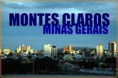 Resultado de imagem para imagem da cidade de montes claros mg