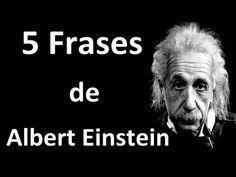 5 Frases de Albert Einstein - YouTube