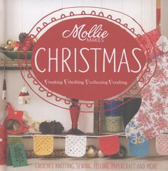 Mollie makes Christmas : living and loving a handmade Christmas. This gorgeous new book from the team behind Mollie Makes brings together designers and makers for inspirational ideas for handmade gifts, cards and decorations as well as top tips on stress-free entertaining, we've got Christmas all sewn up. Includes a variety of crafts, with full instructions for knitting, crochet, sewing and papercraft projects, as well as ideas for turning your junk-shop finds into festive wonders.