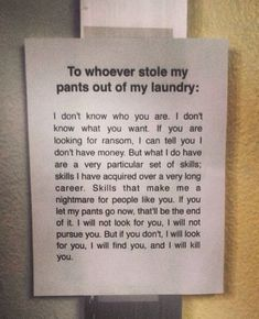 Laundry thief… so fuuny!! From TAKEN. Best movie ever. ( of course not the pants in the movie)