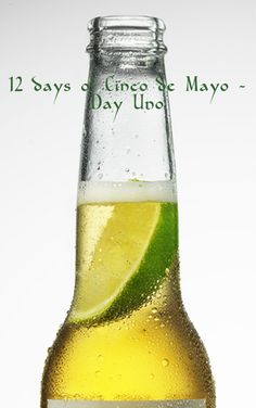 Is there anything more refreshing, better to pair with Mexican food, or easier to prepare than una cerveza con limon? This will help your Cinco de Mayo party get started.