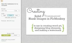 picmonkey creating solid transparent blank images for word art, blog design, watermark