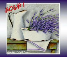 Art by Stella Bruwer white enamel basin with lavender white enamel pitcher white towel with purple stripe on rusty green table Tole Painting, Painting & Drawing, Stella Art, Country Paintings, Picture Postcards, Still Life Art, Decoupage Paper, Pictures To Paint, Vintage Flowers