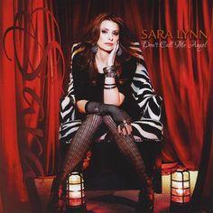 Sara Lynn - Don't Call Me Angel