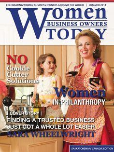 WBOT eZine Summer 2014 Saskatchewan Edition Saskatchewan Canada, Summer 2014, Business Women, Trust, Celebrities, Celebs, Celebrity, Business Professional Women, Famous People