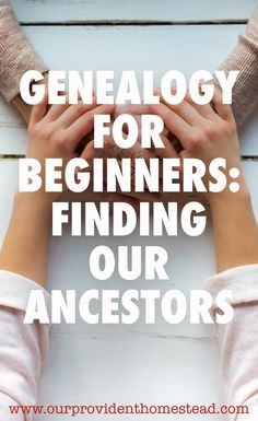 Genealogy For Beginners: Finding Our Ancestors Do you wonder where your ancestors came from? Click h Free Genealogy Sites, Genealogy Search, Genealogy Forms, Family Genealogy, History Quotes, History Facts, Family Research, History Projects, Writing Services