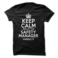 Safety Manager T Shirts, Hoodie. Shopping Online Now ==► https://www.sunfrog.com/No-Category/Safety-Manager-47786377-Guys.html?41382