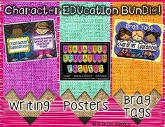Character Education BUNDLE! {Brag Tags, Writing, Posters}