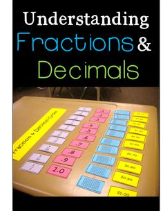 Decimals, Fractions, Place Value & Money: Making Connections Place Value, Decimal, Fraction & Money Matrix These pages include cards to use as a full class to create a matrix including coins & bills, decimals, fraction, place value, and money in written form. I personally like to do this activity by putting magnets on the back of each card and having students lay out the cards in a given category one at a time on a large white board. Also includes student cards & games!