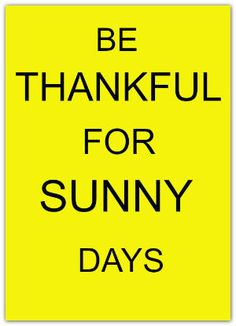 Be Thankful For Sunny Days - DIY Draw