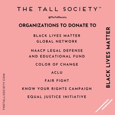 #TallTribe, we still have a lot of work to do. How have you made adjustments in your life to be an active part of change our future?   Next up we have some suggestions on organizations you may consider donating to. Save this post for future reference.⁠ ⁠ These organizations walk the talk, they are the boots on the ground dedicating every hour of every day to further Anti-Racism, Diversity & Inclusion initiatives. ⁠ ⁠ They all can benefit greatly from any donations you are able to make. ⁠  ⁠