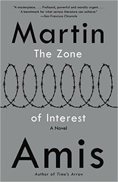 Amazon.com: The Zone of Interest (Vintage International) (9780804172899): Martin Amis: Books