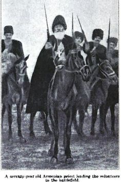 A seventy year old armenian priest leading the volunteers to the battle Armenian History, Armenian Culture, Armenian Military, Late Modern Period, Empire Ottoman, Ottoman Turks, French Army, Cultural Diversity, Modern History