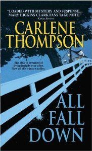 All Fall Down: Carlene Thompson: 9780739448342: Amazon.com: Books