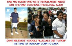 """Due to the sequester (proposed by the White House) the Obama administration will cancel tuition reimbursement for soldiers and Marines....and give it to illegal aliens.  Just Obama's special way of saying """"Thanks for serving."""""""