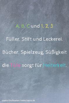 Die 20 besten Sprüche zur Einschulung findest du im Grußkartenblog unter blog.hanra.de