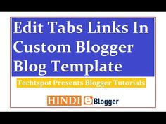 How To Edit Tabs Links In Custom Blogger Template - Hindi Urdu  #techtspot #Edit_Tabs_Links #Custom_Template     https://youtu.be:443/9qwmUAKNwt0?15263918=878627652