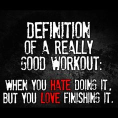 Definition Of A Really Good Workout Pictures, Photos, and Images for Facebook, Tumblr, Pinterest, and Twitter