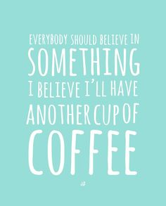 Coffee Believe - Free Printable