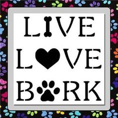 with bone, heart and paw print. AVAILABLE IN 2 SIZES! Available sizes are Clear in color for optimal clarity. (See pictures above). and Reusable! Paw Print Art, Paw Print Crafts, Paw Prints, Bone Crafts, Dog Signs, Love Dogs, Dog Quotes, Vinyl Quotes, Animal Quotes