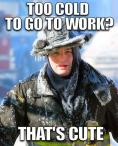 Brrrrrrrrrrrr! Thinking of our first responders who are out there braving the elements.