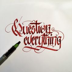 Question everything. Playing with some different letter shapes. #makedaily…