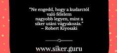 #siker #idézetek #sikerGuru, #idézetek, #sikeres, #titok, Anita a www.siker.guru -ról Robert Kiyosaki, Cards Against Humanity, Quotes, Quotations, Quote, Shut Up Quotes