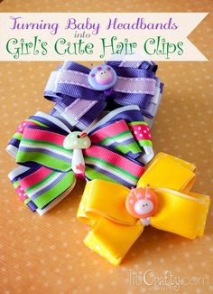 Turning Baby Headbands into Girl's Cute Hair Clips, step by step tutorial. Very simple and easy craft for your little girl!