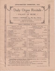 Daily Organ Recitals playlist in the Palace of Music by Thomas J Crawford at the Japan (Japanese) British Exhibition 1910