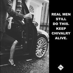 Love & Romantic things ❤ Real men still do this. Keep Chivalry alive. Chivalry Quotes, Intellectual Quotes, Plato Quotes, Gentleman Rules, Better Life Quotes, Romantic Things, Guys Be Like, Entrepreneur Quotes, Country Boys